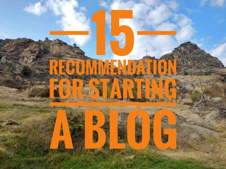 15 Recommendations for starting a blog